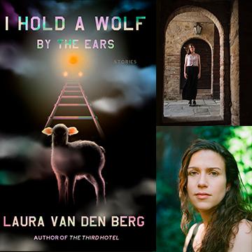 Laura van den Berg in conversation with Emily Nemens