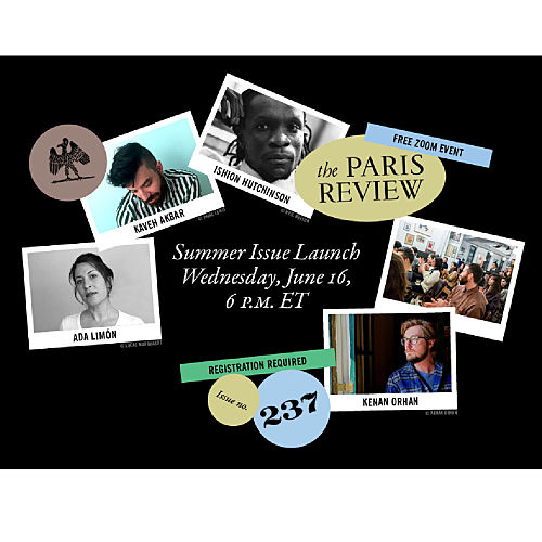 Summer Issue Launch: Readings from The Paris Review's Issue no. 237