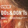 Launch Party for <em>Vice</em>'s <em>Dos & Don'ts Book 2</em>